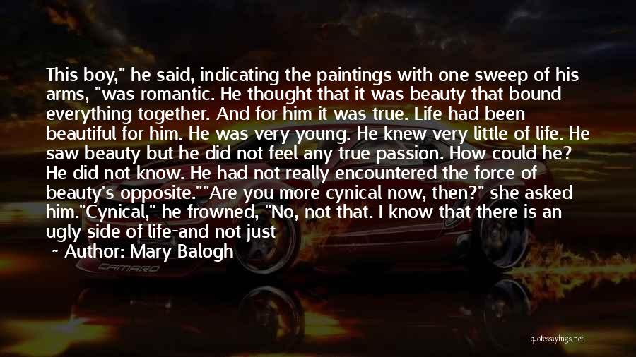 I Thought More Of You Quotes By Mary Balogh