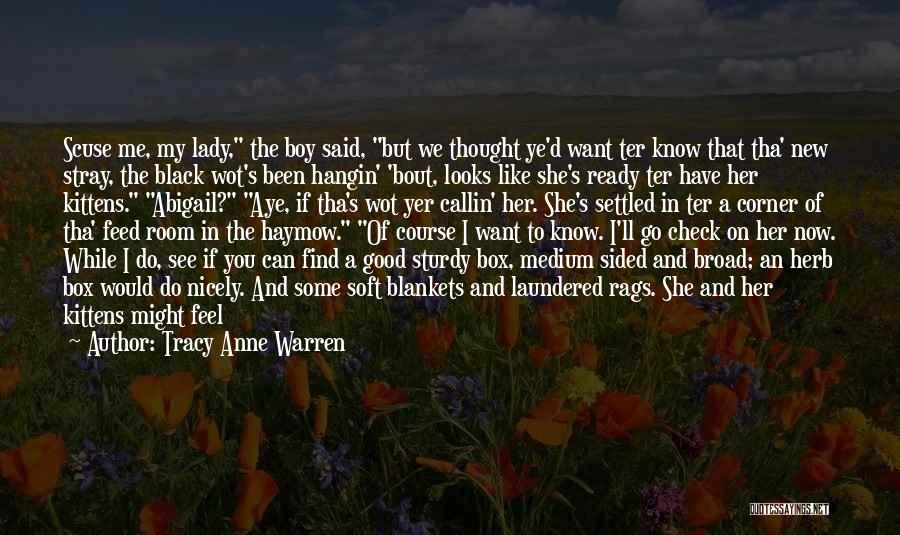 I Thought More Of You Quotes By Tracy Anne Warren