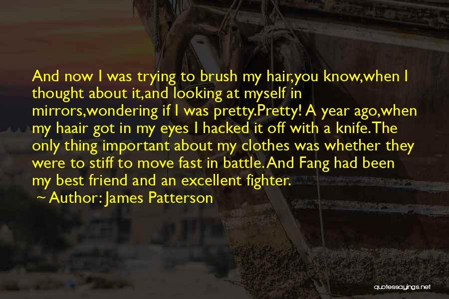I Thought You're My Friend Quotes By James Patterson