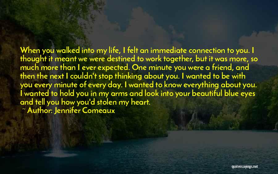 I Thought You're My Friend Quotes By Jennifer Comeaux