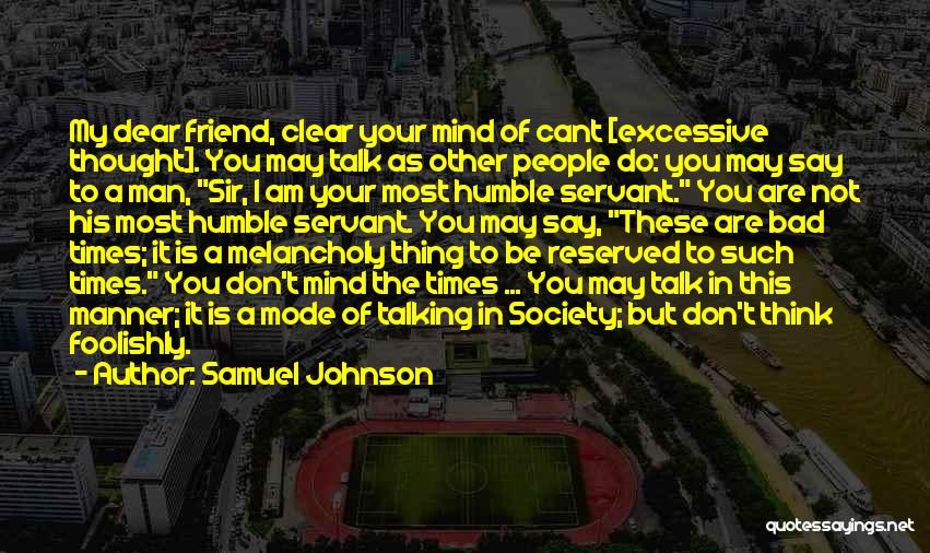 I Thought You're My Friend Quotes By Samuel Johnson