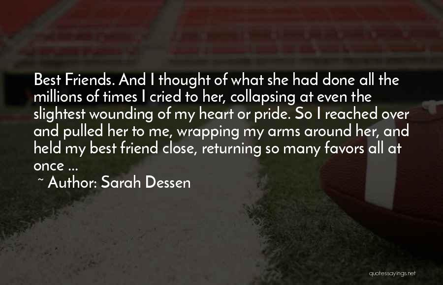 I Thought You're My Friend Quotes By Sarah Dessen