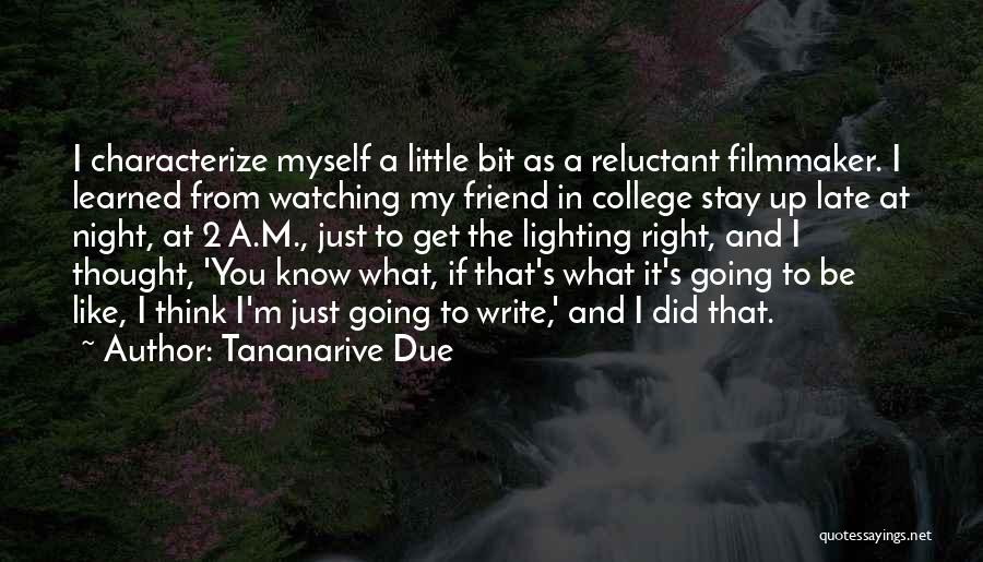 I Thought You're My Friend Quotes By Tananarive Due
