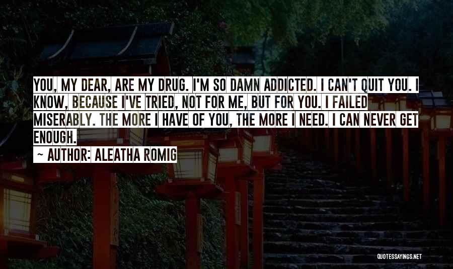 I Tried Enough Quotes By Aleatha Romig