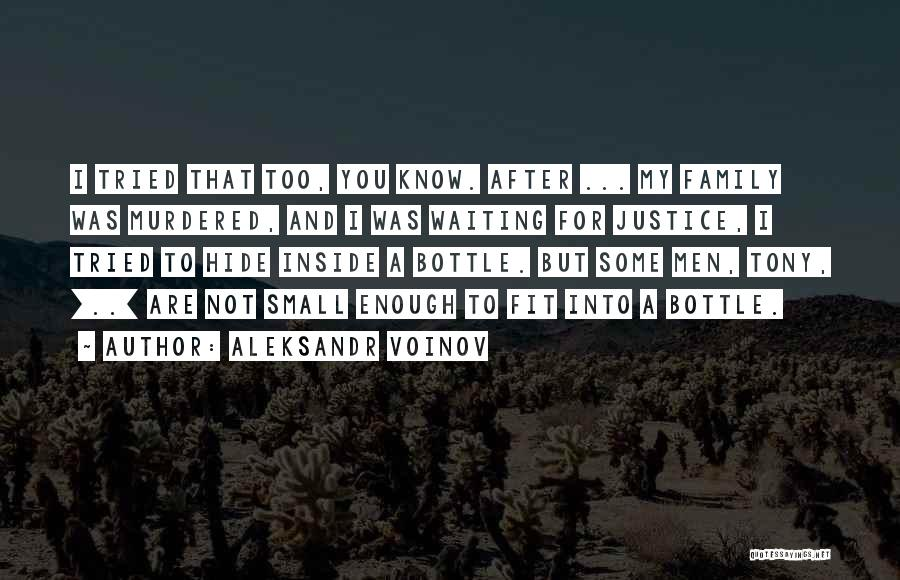 I Tried Enough Quotes By Aleksandr Voinov