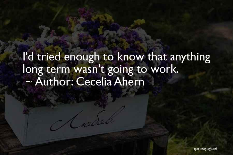 I Tried Enough Quotes By Cecelia Ahern