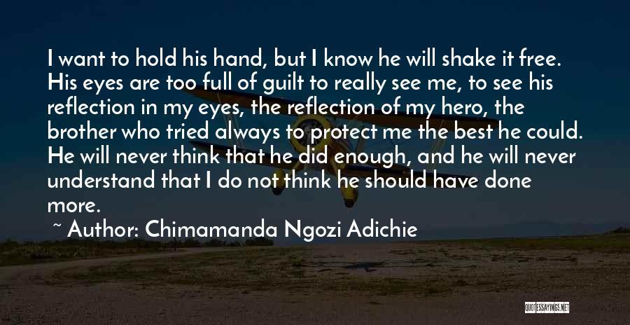 I Tried Enough Quotes By Chimamanda Ngozi Adichie