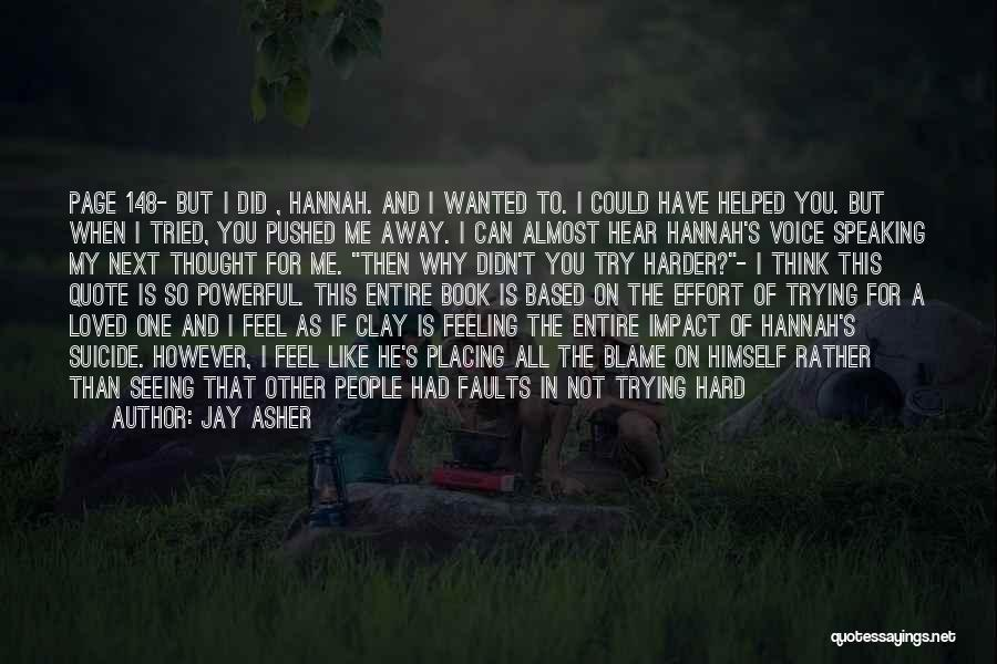 I Tried Enough Quotes By Jay Asher