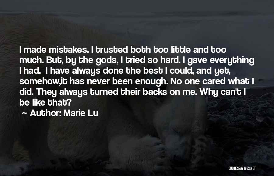 I Tried Enough Quotes By Marie Lu