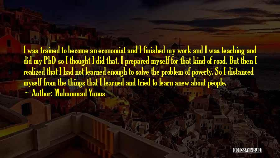 I Tried Enough Quotes By Muhammad Yunus
