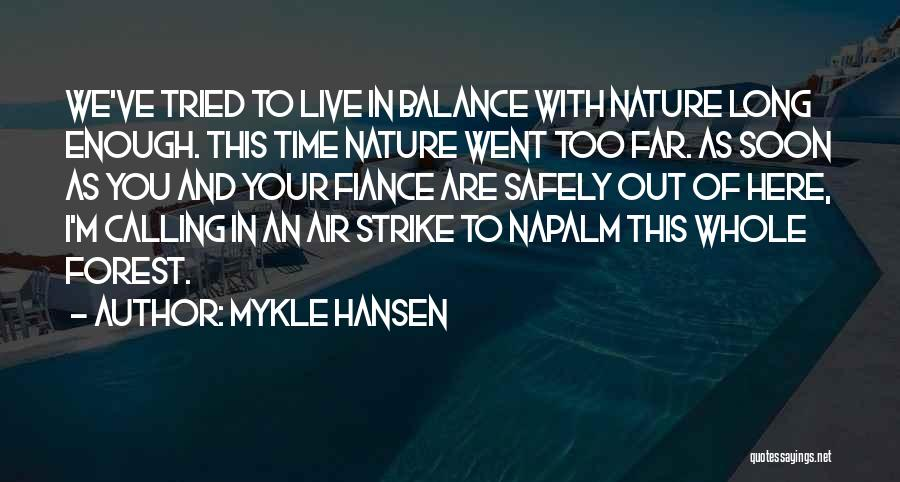 I Tried Enough Quotes By Mykle Hansen