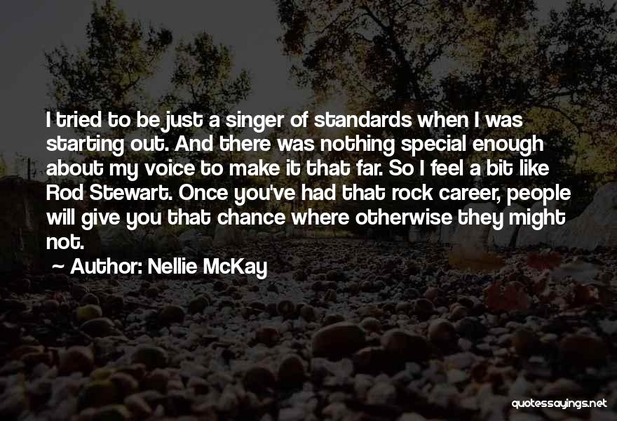 I Tried Enough Quotes By Nellie McKay