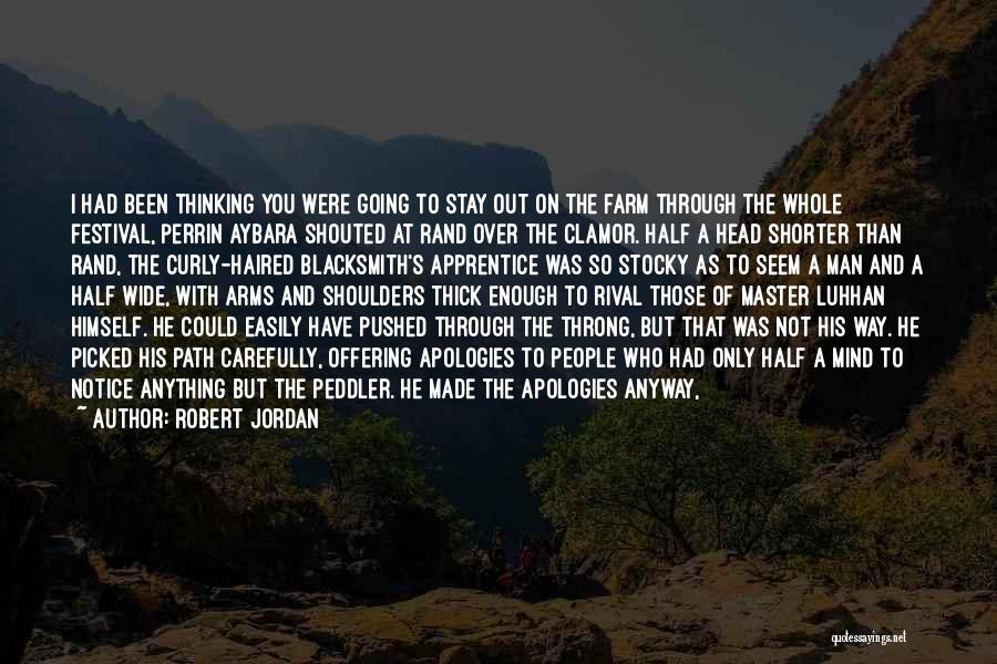I Tried Enough Quotes By Robert Jordan