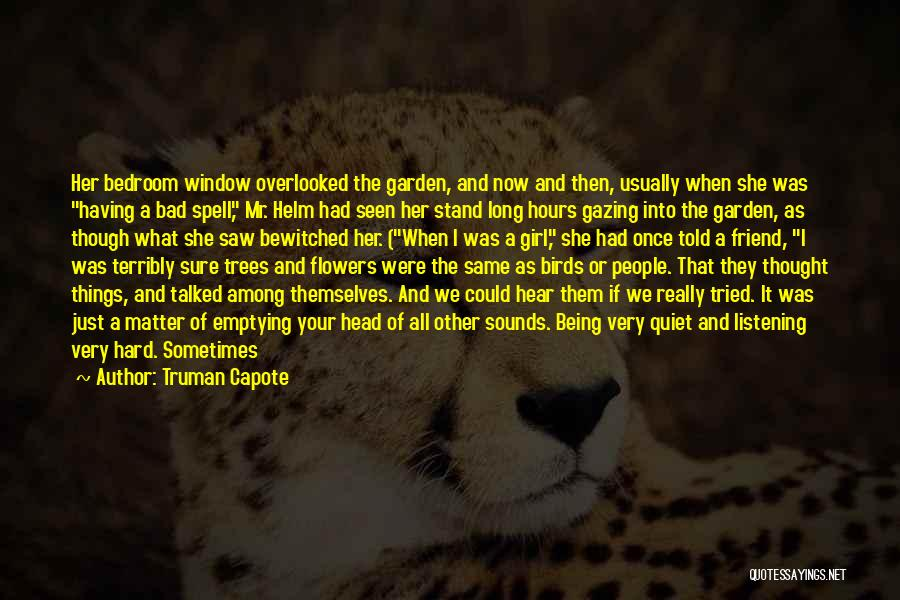 I Tried Enough Quotes By Truman Capote