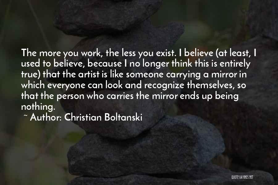 I Used To Look Up To You Quotes By Christian Boltanski
