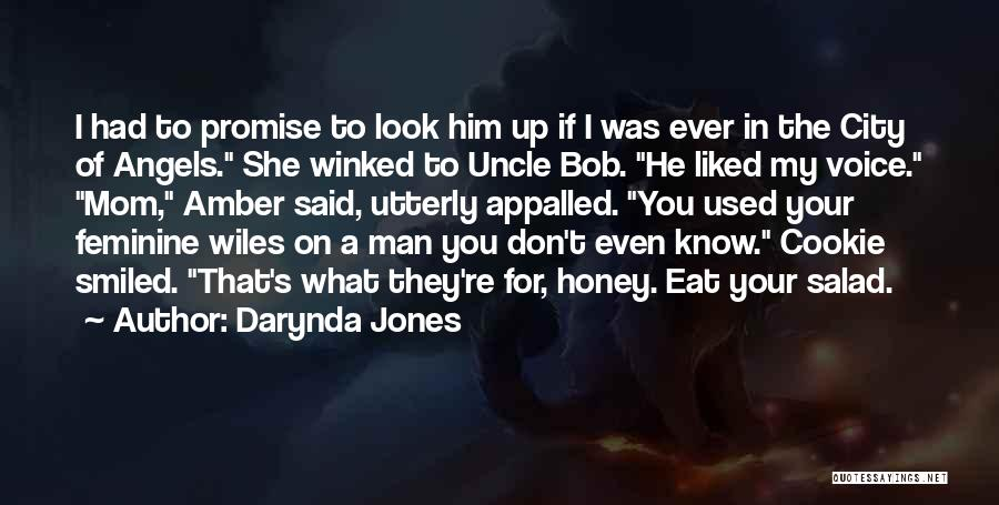 I Used To Look Up To You Quotes By Darynda Jones