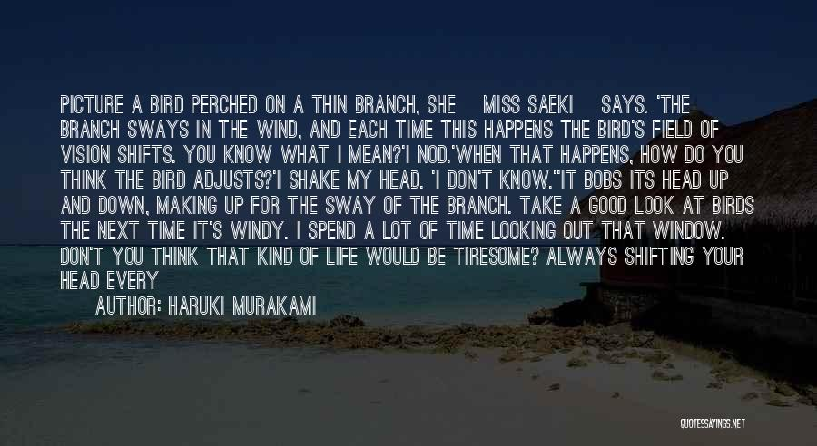 I Used To Look Up To You Quotes By Haruki Murakami