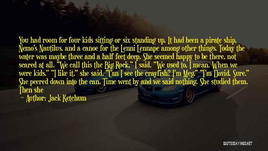 I Used To Look Up To You Quotes By Jack Ketchum