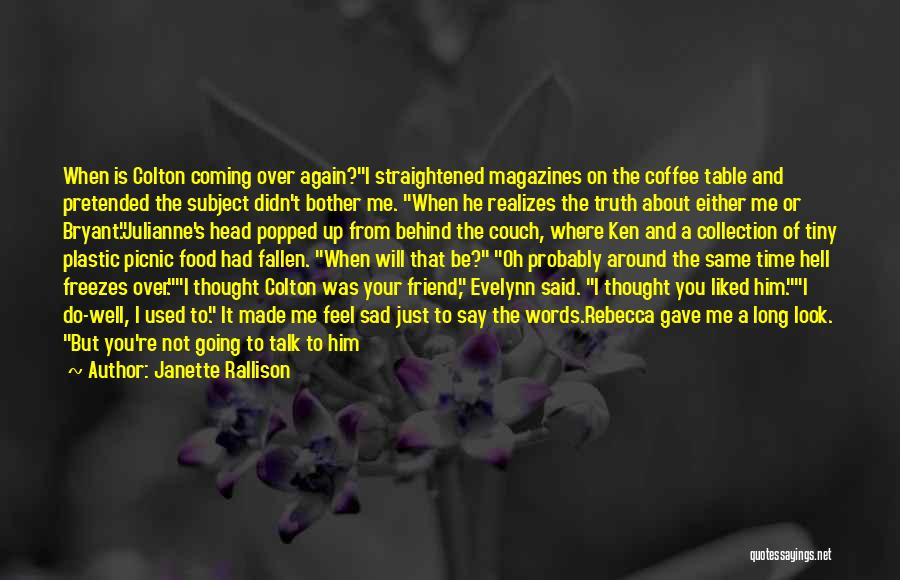 I Used To Look Up To You Quotes By Janette Rallison