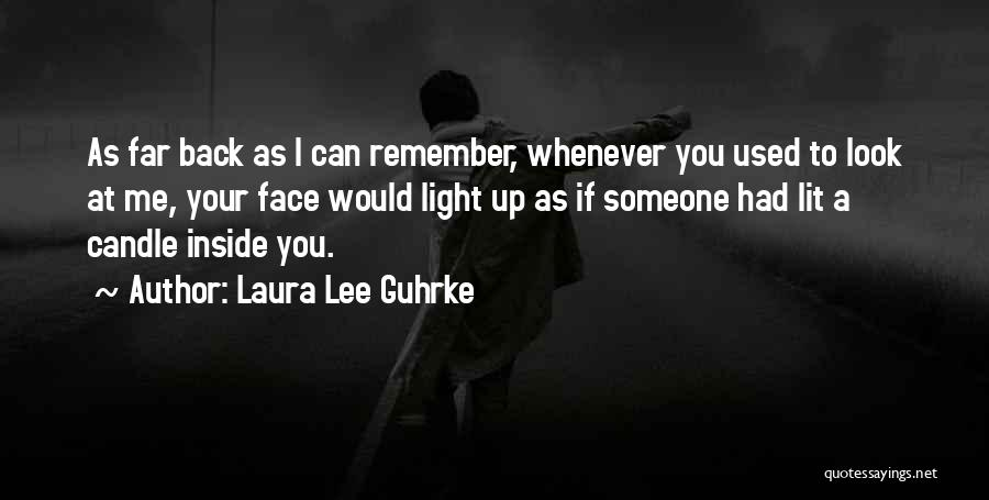 I Used To Look Up To You Quotes By Laura Lee Guhrke