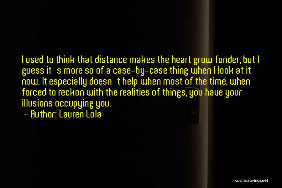 I Used To Look Up To You Quotes By Lauren Lola