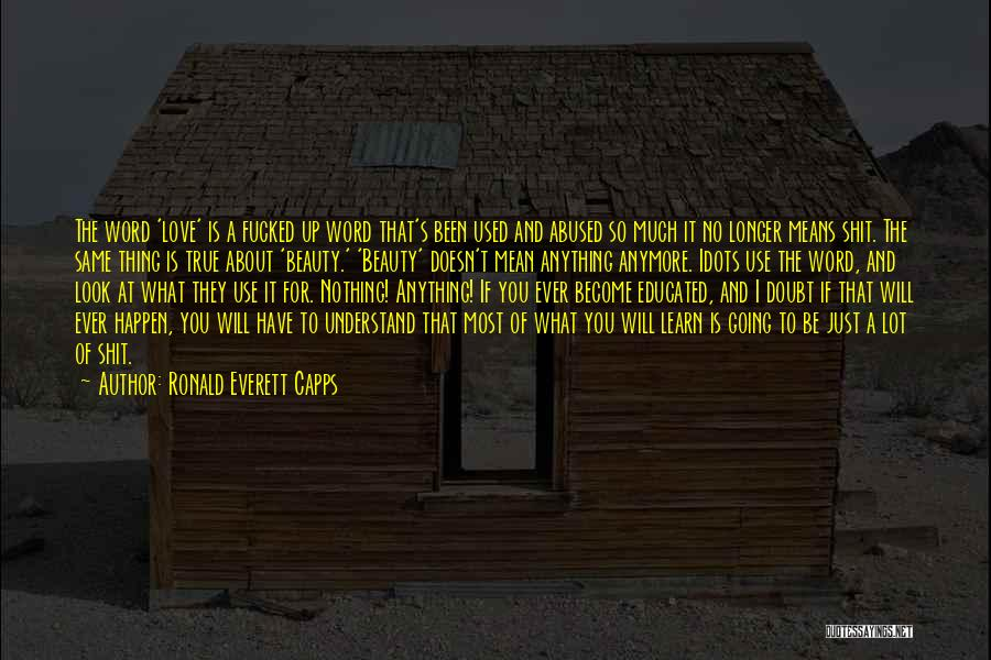 I Used To Look Up To You Quotes By Ronald Everett Capps
