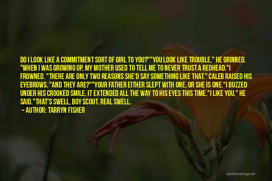 I Used To Look Up To You Quotes By Tarryn Fisher