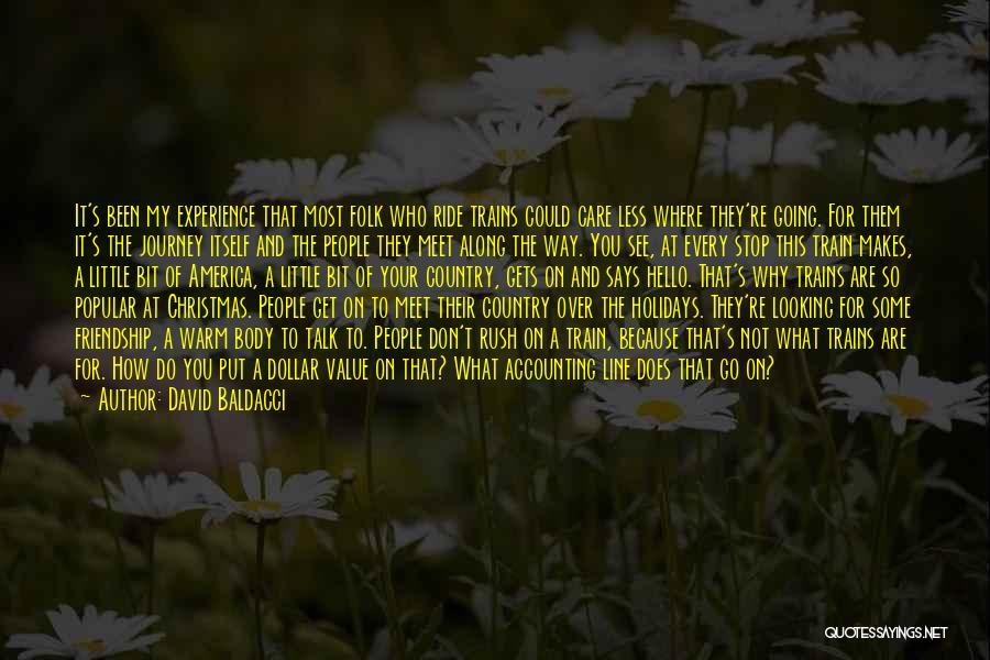 I Value Our Friendship Quotes By David Baldacci