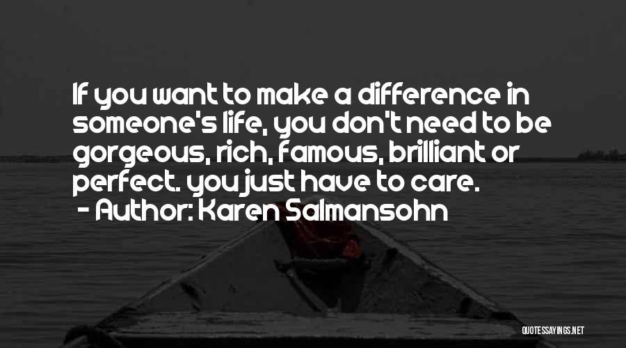 I Value Our Friendship Quotes By Karen Salmansohn