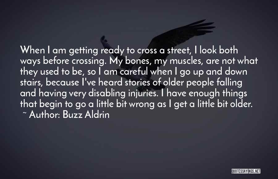 I Ve Heard Enough Quotes By Buzz Aldrin