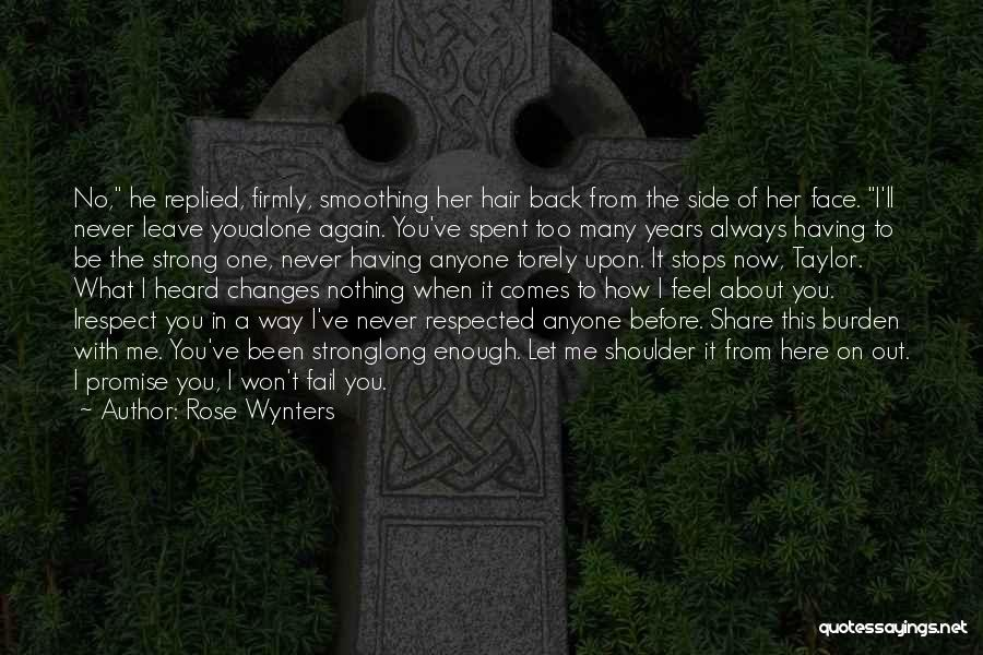 I Ve Heard Enough Quotes By Rose Wynters