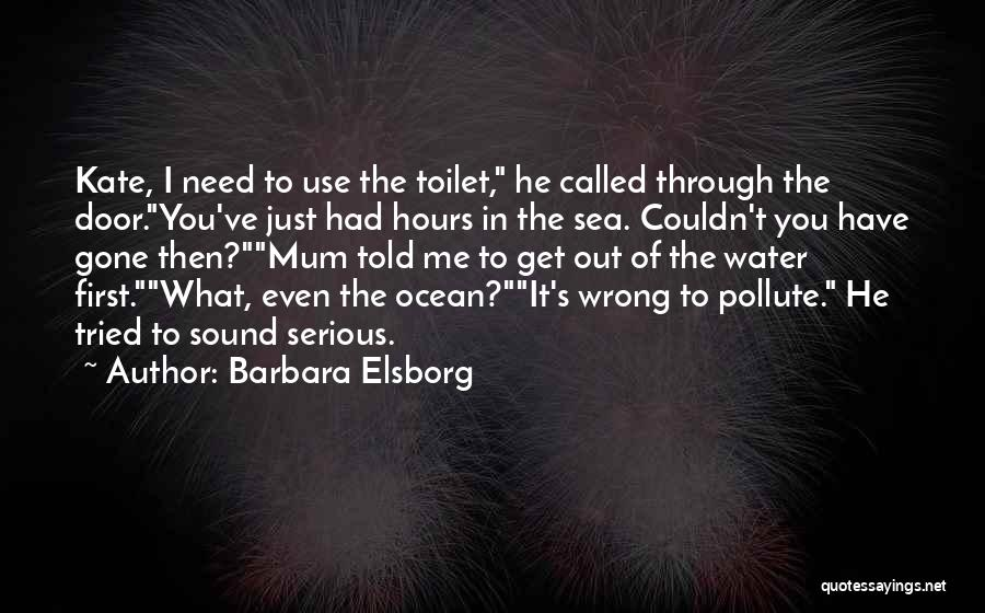 I Ve Tried Quotes By Barbara Elsborg