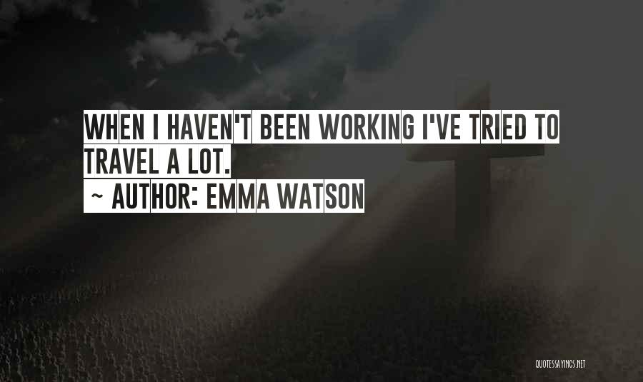 I Ve Tried Quotes By Emma Watson