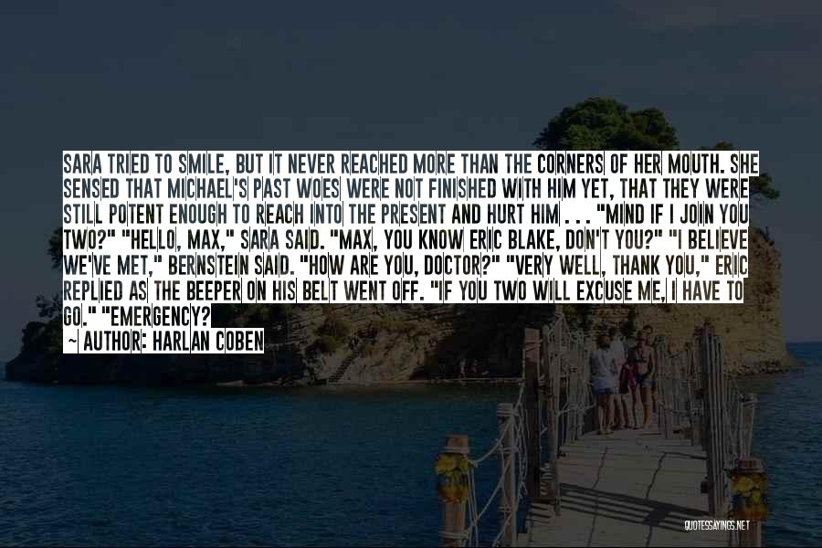 I Ve Tried Quotes By Harlan Coben