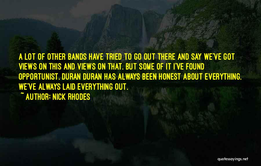 I Ve Tried Quotes By Nick Rhodes