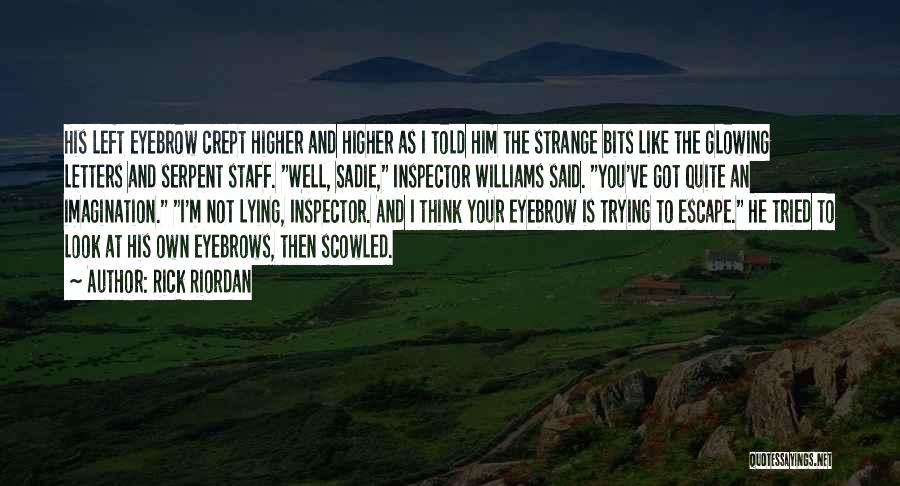 I Ve Tried Quotes By Rick Riordan
