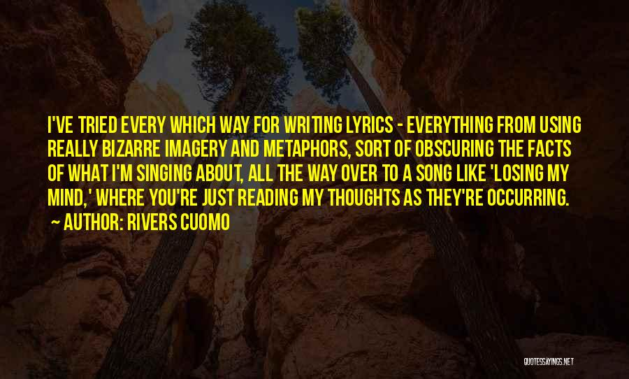 I Ve Tried Quotes By Rivers Cuomo