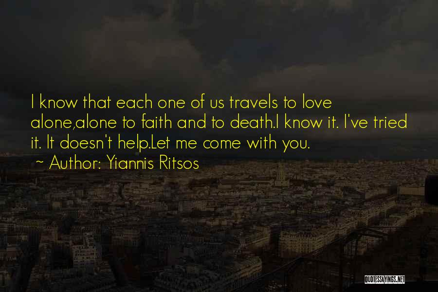 I Ve Tried Quotes By Yiannis Ritsos