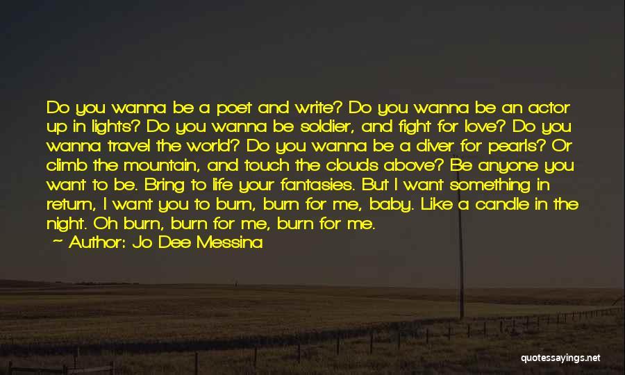 I Wanna Travel Quotes By Jo Dee Messina
