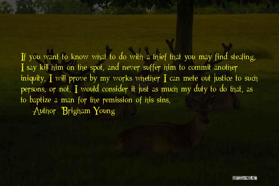 I Want A Man That Quotes By Brigham Young