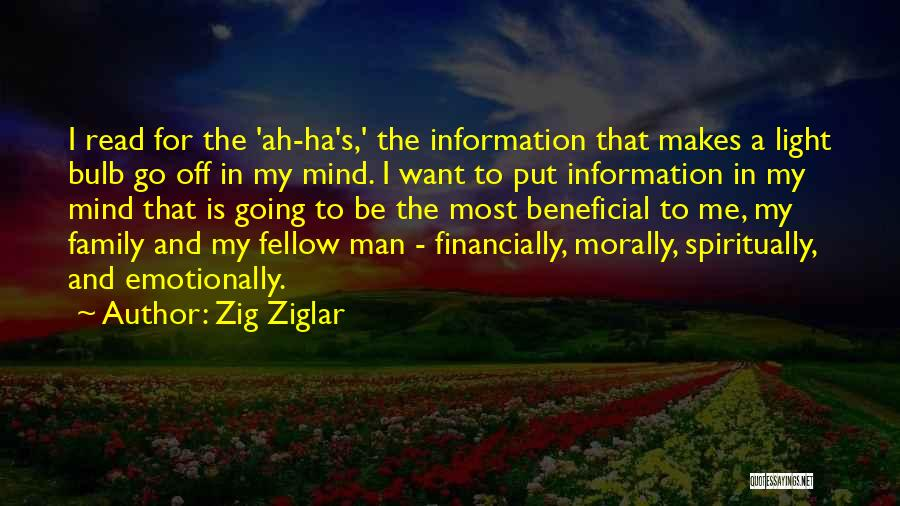 I Want A Man That Quotes By Zig Ziglar