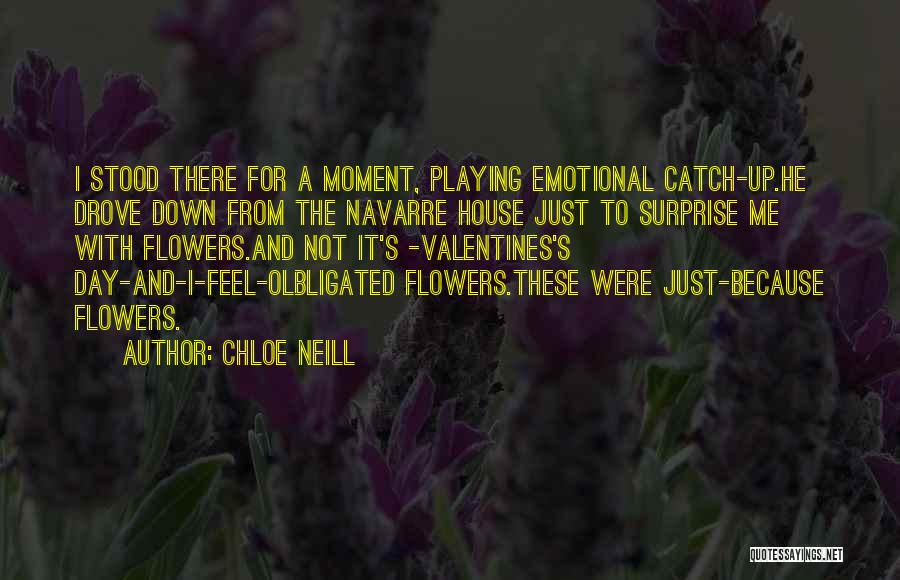 I Want Flowers Just Because Quotes By Chloe Neill