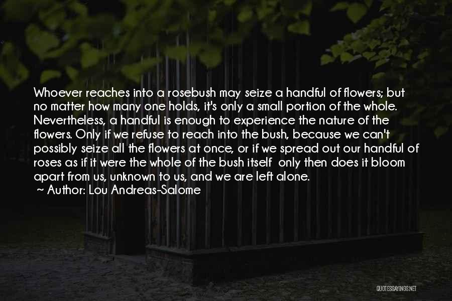 I Want Flowers Just Because Quotes By Lou Andreas-Salome