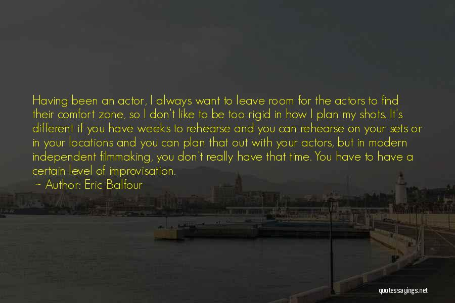 I Want It To Be You Quotes By Eric Balfour