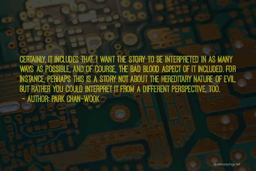 I Want It To Be You Quotes By Park Chan-wook