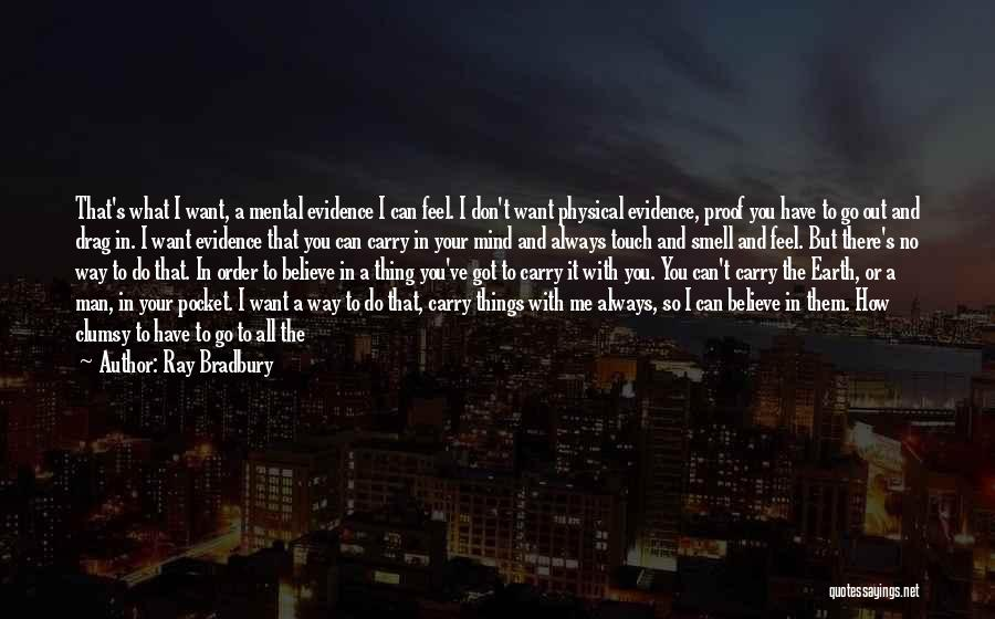 I Want It To Be You Quotes By Ray Bradbury