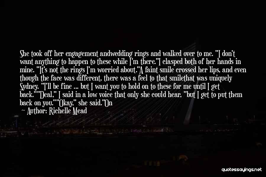 I Want It To Be You Quotes By Richelle Mead