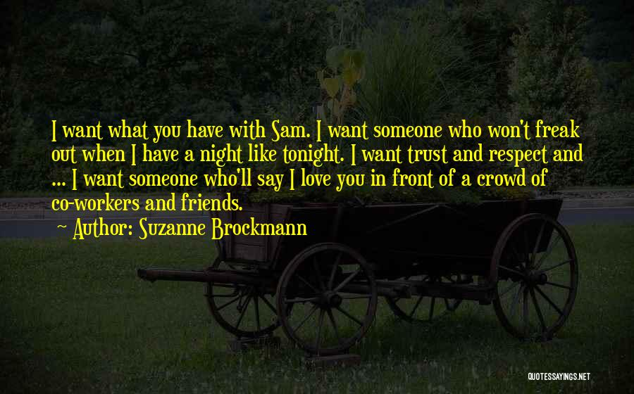 I Want Someone Like You Quotes By Suzanne Brockmann