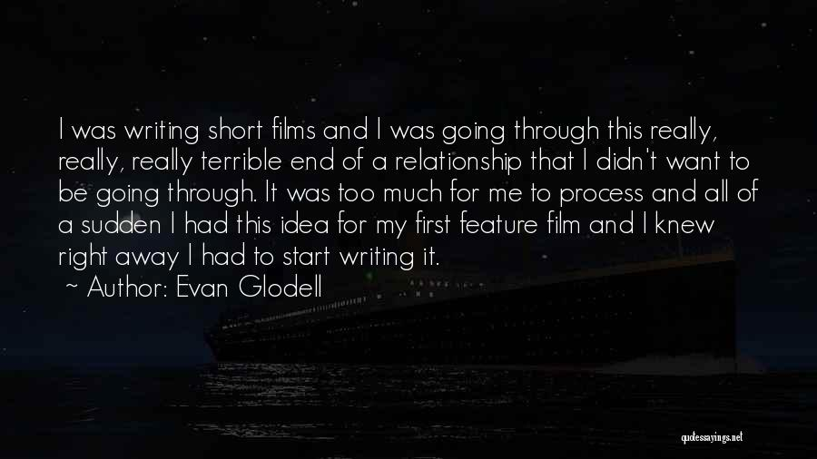I Want This Relationship Quotes By Evan Glodell
