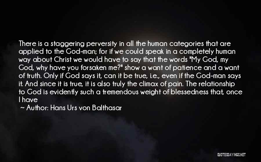 I Want This Relationship Quotes By Hans Urs Von Balthasar